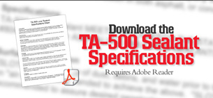 Download the TA-500 Sealant Specifications